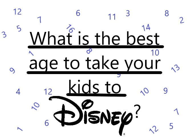 The Best Age for Kids at Disney World